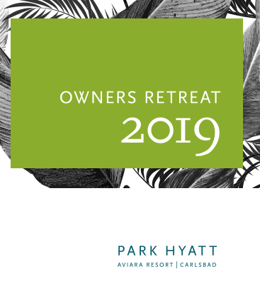Owner's Retreat 2019: September 5+6, Park Hyatt, Aviara Resort | Carlsbad